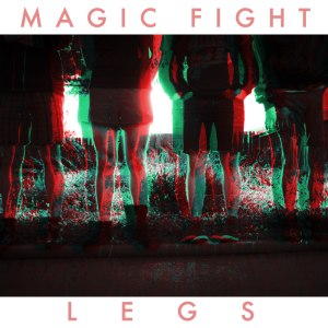 LEGS magic fight